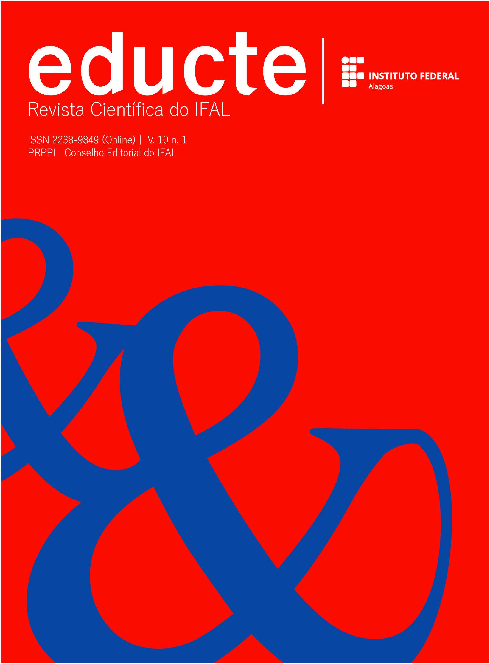 """Capa Educte volume 10. Imagem com os logotipos da revista Educte e do Instituto Federal de Alagoas na parte superior da imagem. Ocupando grande parte do corpo da imagem na parte mediana e inferior estão duas letras """"e"""" comercial."""